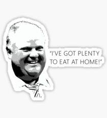 "Mayor Rob Ford- ""I've got enough to eat at home!"" (Black Lettering) Sticker"