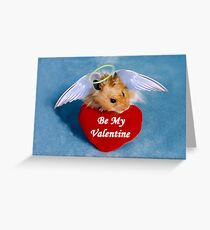Be My Valentine Angel Hamster Greeting Card