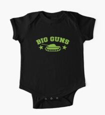 BIG GUNS with military tank weapon One Piece - Short Sleeve