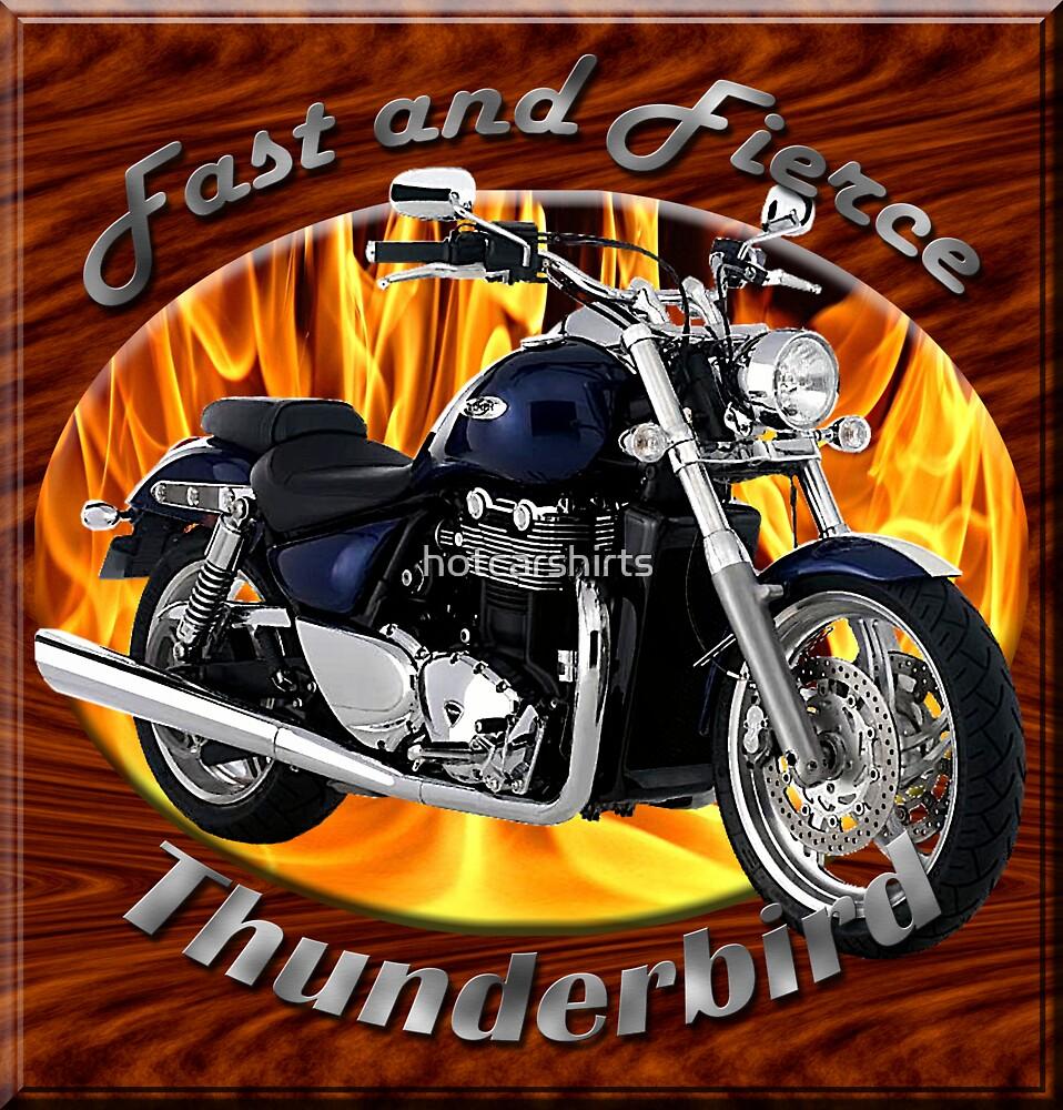 Triumph Thunderbird Fast and Fierce by hotcarshirts