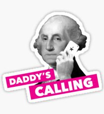 Hamilton - Daddy's Calling Sticker