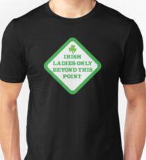 IRISH ladies only beyond this point warning sign beware T-Shirt