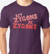 let zygons be zygons T-Shirt