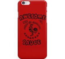 Sriracha Awesome Hot Sauce iPhone Case/Skin