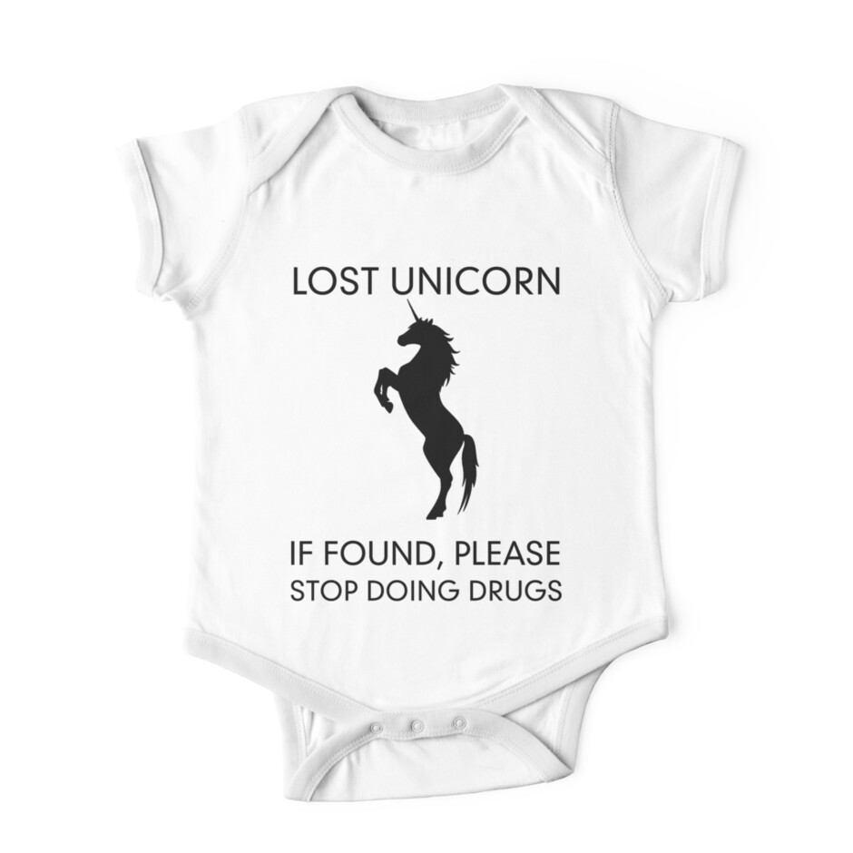 Quot Lost Unicorn If Found Please Stop Doing Drugs Quot One