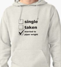 Single. Taken. Married to Piper Pullover Hoodie