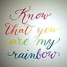 Know that you are my rainbow {glow} by BbArtworx