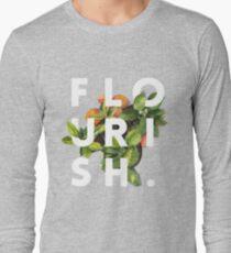 Flourish #redbubble #home #designer #tech #lifestyle #fashion #style Long Sleeve T-Shirt