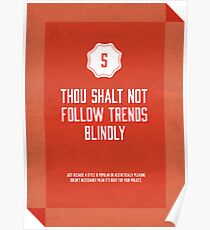 Commandment #5 of graphic design Poster