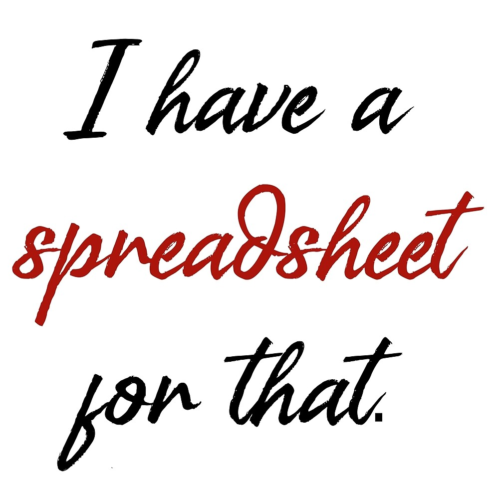 I have a spreadsheet for that... by CarrowBrown