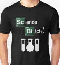 Science Bitch! Unisex T-Shirt
