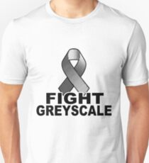Fight Greyscale - LIGHT Unisex T-Shirt