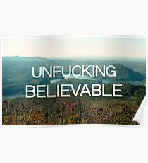 Unfucking Believable Poster