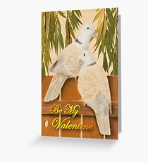 Be My Valentine Doves Greeting Card