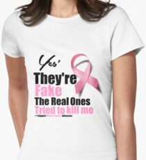 Yes They're fake. My real ones tried to kill me. T-Shirt