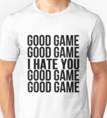 Good Game I Hate You Slim Fit T-Shirt