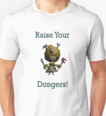 Raise Your Dongers! Unisex T-Shirt