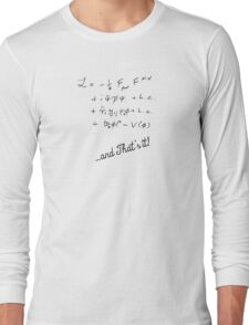 Standard model - and that's it! Long Sleeve T-Shirt