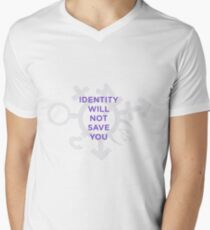 identity will not save you T-Shirt
