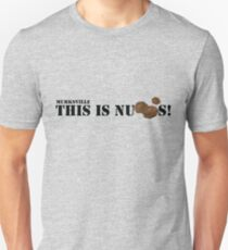 This is Nutts! Unisex T-Shirt