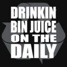 Bin Juice on the Daily #1 by ODN Apparel
