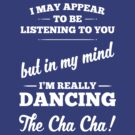 Dancing The Cha Cha! by destinysagent
