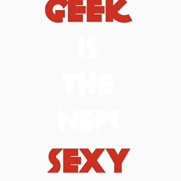 Geek is the New Sexy - White&Red by Geriperi