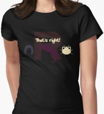 That's right! Women's Fitted T-Shirt