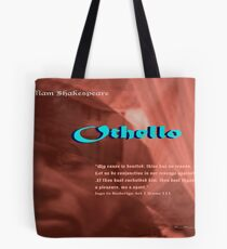 Othello--Let us be conjunctive in our revenge Tote Bag