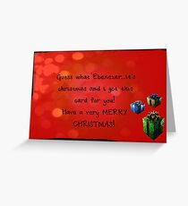 It's Christmas...greeting card Greeting Card
