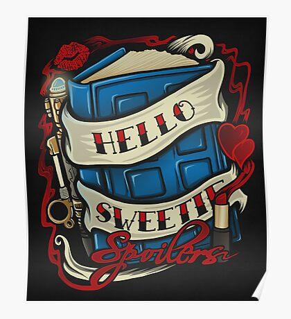 Hello Sweetie - Print Poster