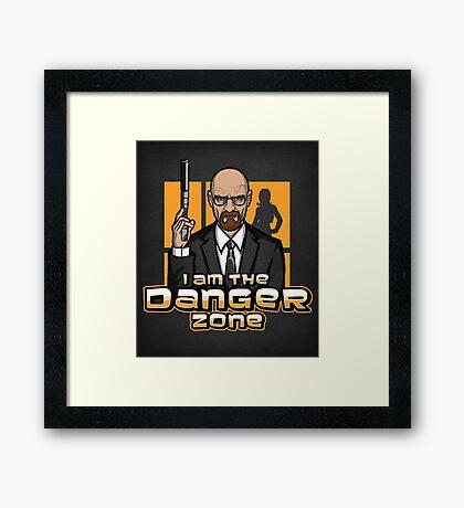I am The Danger Zone - Print Framed Print