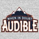 """VICTRS """"When In Doubt Audible"""" by Victorious"""