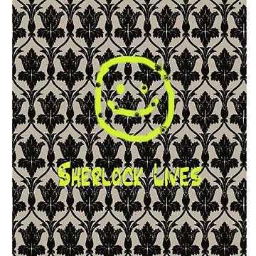 SHERLOCK LIVES!! by SideoftheAngels