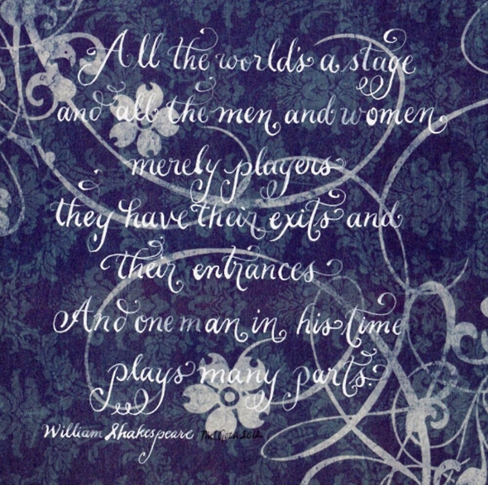 All the world Shakespeare handwritten quote  by Melissa Goza