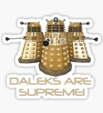 Daleks are Supreme Sticker