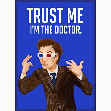 Trust Me I'm the Doctor by fadepano