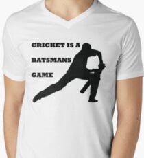 CRICKET IS A BATSMANS GAME Men's V-Neck T-Shirt