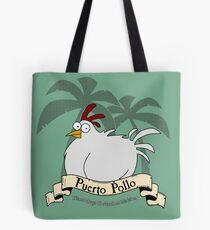 Puerto Pollo Tote Bag
