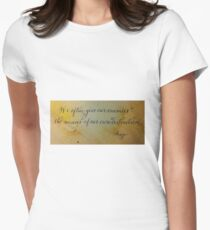 Wise quote calligraphy art Women's Fitted T-Shirt