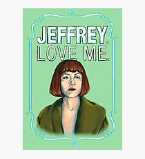 BIG LEBOWSKI-Maude Lebowski- Jeffrey. Love me. Photographic Print