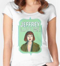 BIG LEBOWSKI-Maude Lebowski- Jeffrey. Love me. Women's Fitted Scoop T-Shirt