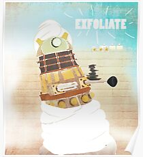 EXFOLIATE!!!!! Poster