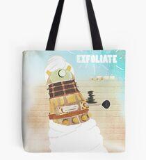EXFOLIATE!!!!! Tote Bag