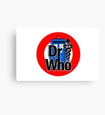 DR....WHO?? Canvas Print