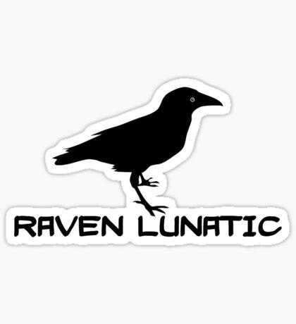 Raven Lunatic Sticker