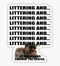 Littering And #1 Sticker