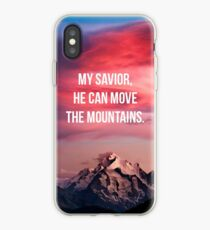 My Saviour He Can Move The Mountians iPhone Case