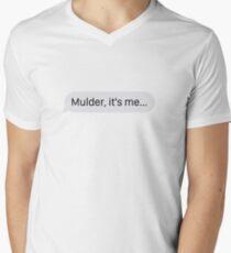 """""""Mulder, it's me..."""" Men's V-Neck T-Shirt"""