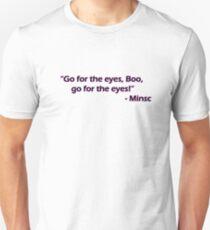 Minsc - Go for the eyes Boo! T-Shirt
